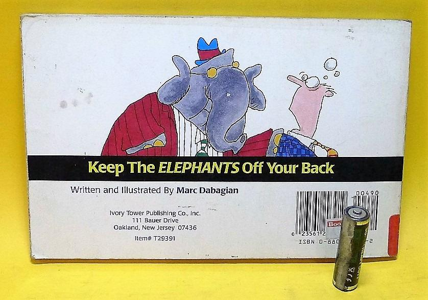 KEEP THE ELEPHANTS OFF YOUR BACK: A Democrat's View of Republicans (Humor, 1996)