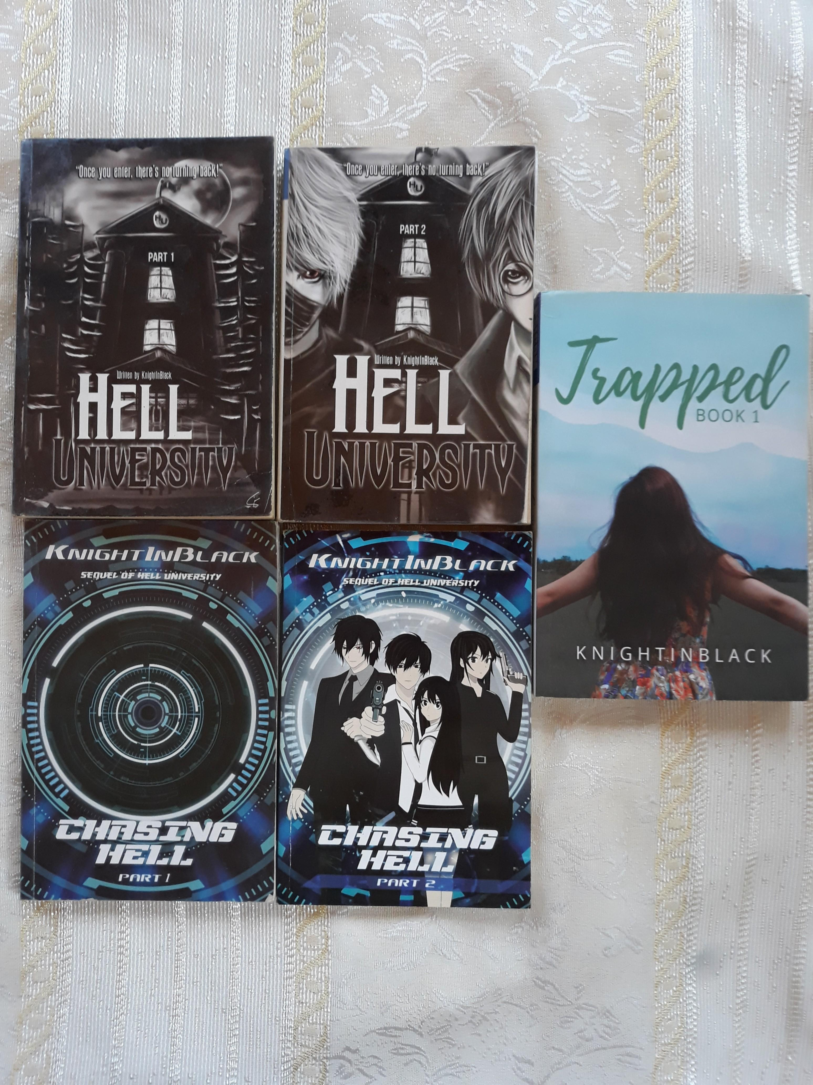 Hell University 1 & 2, Chasing Hell 1 & 2 and Trapped by KnightInBlack (PSICOM)