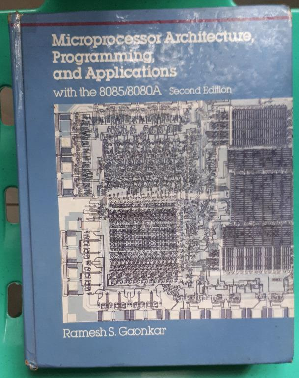 Microprocessor Architecture, Programming, and Applications 2nd Edition by Gaonkar