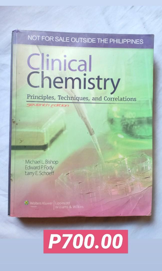 Clinical Chemistry : Principles, Techniquess & Correlations (7th Ed.) - Bishop