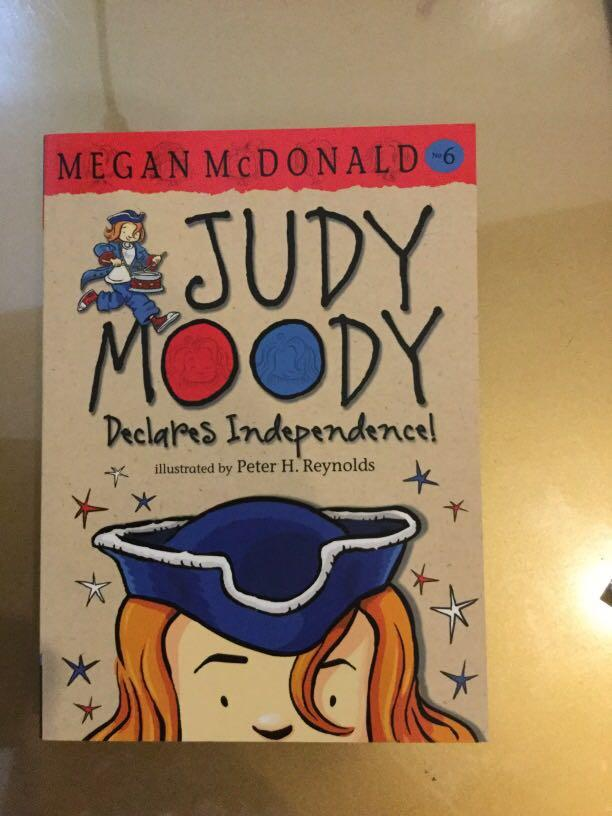Judy Moody Declares Independence by Megan McDonald, Illustrated by Peter H. Reynolds