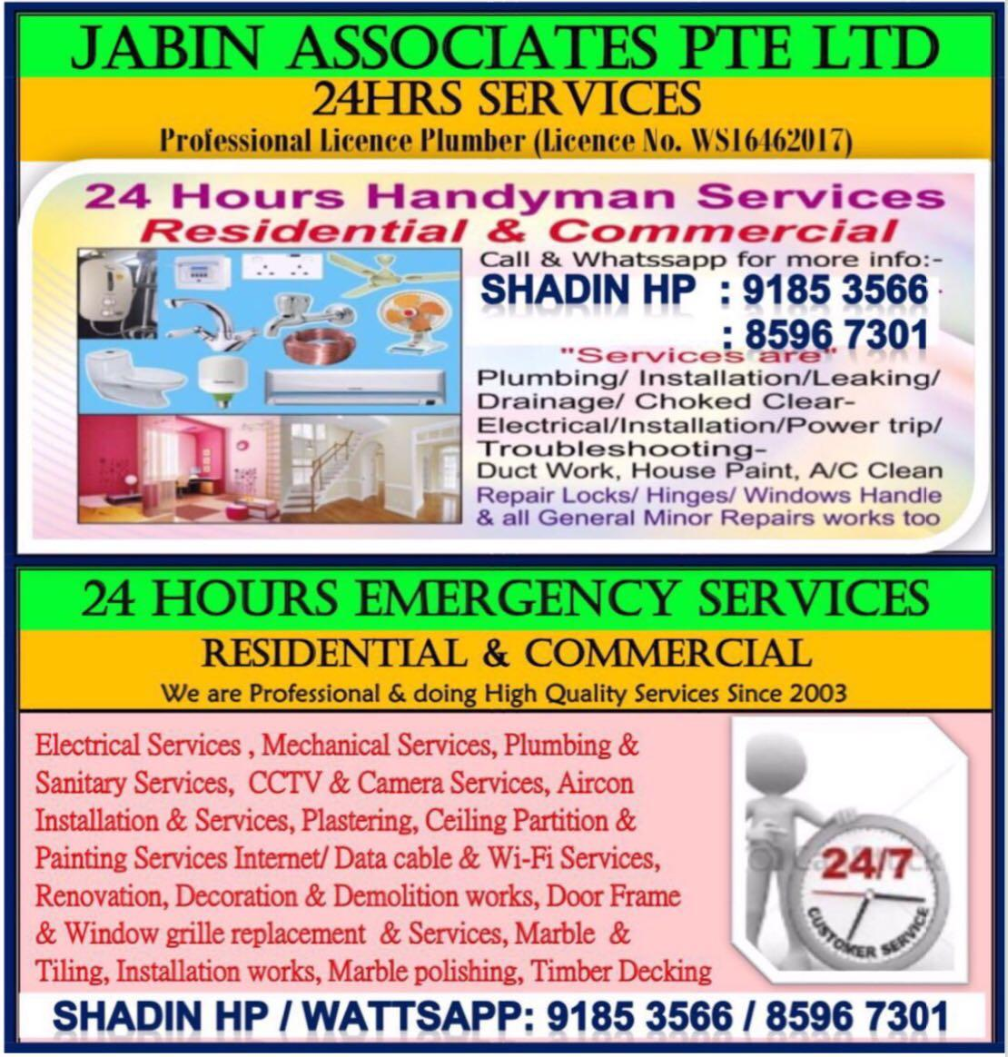 24hrs Handyman Services. Pls call phone call / wattsapp no: Shadin:91853566 / 81671082. Licence Plumber & Electrician
