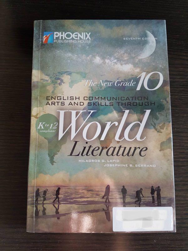 The New Grade 10 English Communication Arts and Skills Through World Literature