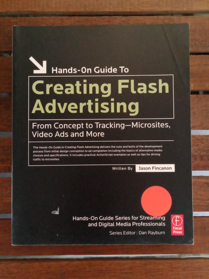 Creating Flash Advertising: From Concept to Tracking - Microsites, Video Ads and More (Hands-On Guide Series)