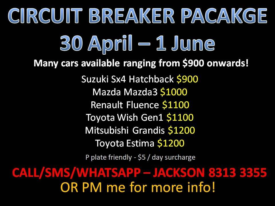 CAR RENTAL CIRCUIT BREAKER PACKAGE 30 APR - 1 JUN *NO DEPOSIT* ( Sembawang )