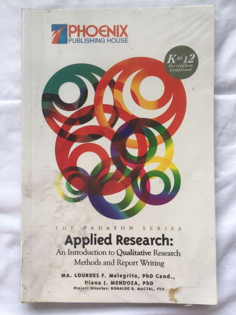 Applied Research: An Introduction to Qualitative Research Methods and Report Writing