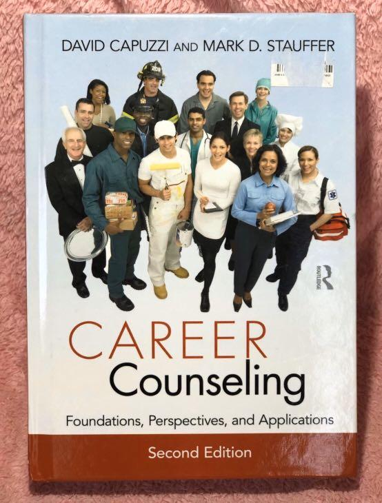 Career Counseling Foundations, Perspectives and Applications David Capuzzi & Mark D. Stauffer Used, Like New Price: P850 Item 00408