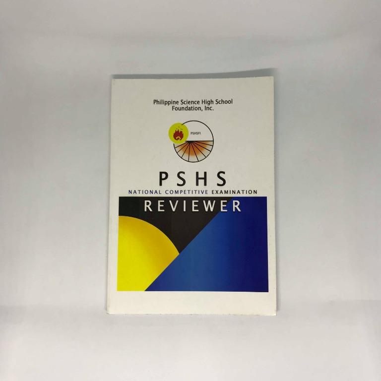 Philippine Science High School National Competitive Exam (PSHS NCE) Reviewers