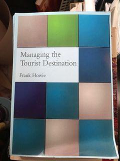 Managing Tourist Destination by Frank Howie