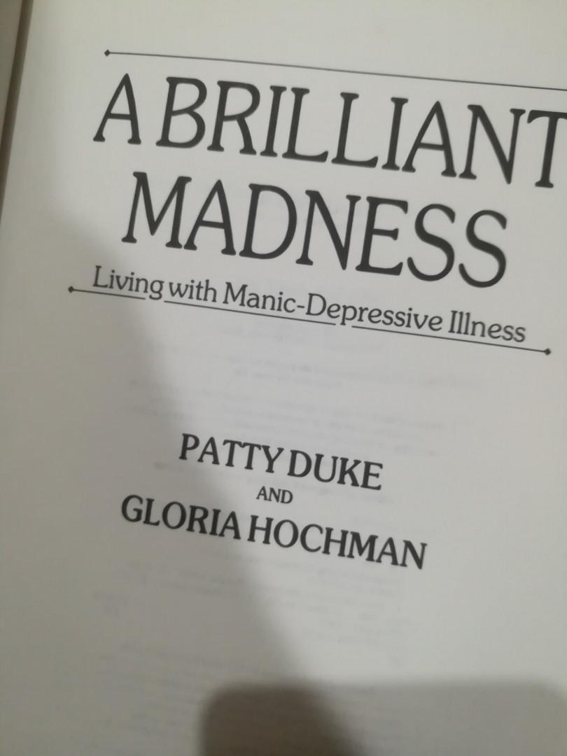 A Brilliant Madness: Living With Manic-Depressive Illness by Patty Duke & Gloria Hochman