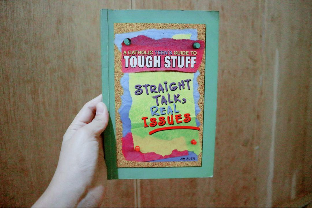 A Catholic's  Teen Guide to Tough Stuff (Straight Talk Real Issues) - Jim Auer