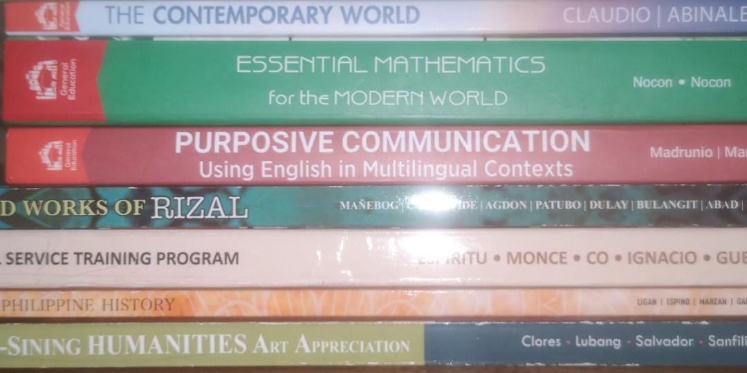 Art Appreciation|NSTP|Readings in Philippine History |Life and Works of Rizal|Purposive Communication |Essential Mathematics for the Modern World|The Contemporary World