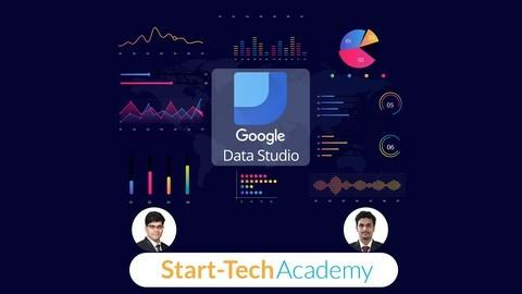 Google Data Studio A-Z for Data Visualization and Dashboards