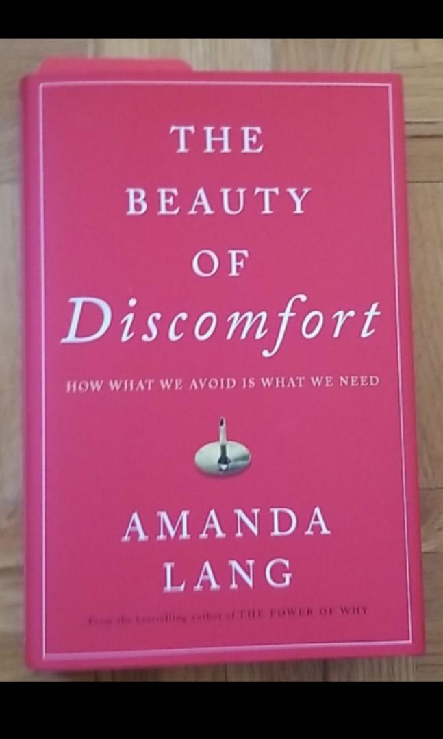 The beauty of discomfort by Amanda lang