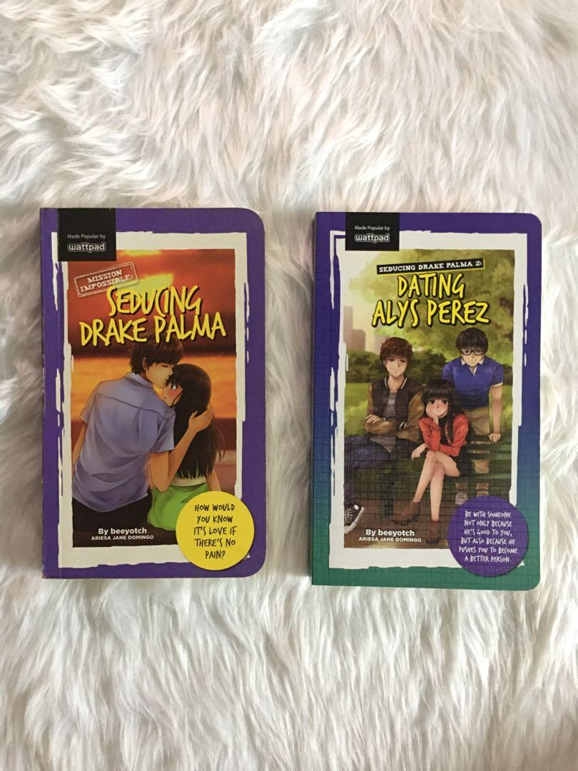 WATTPAD BOOKS BUNDLE A: Seducing Drake Palma (SDP) & SDP2: Dating Alys Perez by Beeyotch