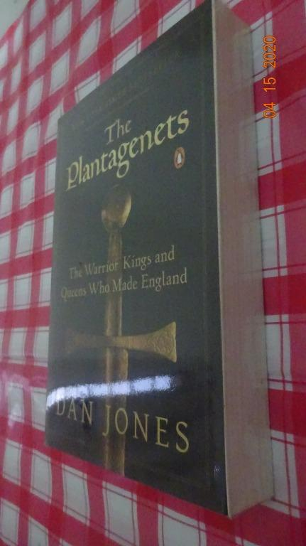 [NEW] The Plantaganets : The Warrior Kings and Queens Who Made England - Dan Jones