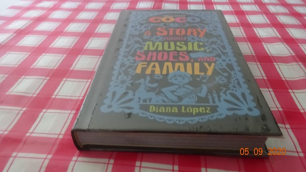 [Used] Disney's Coco: A Story about Music, Shoes, and Family - Diana López [Hardbound]