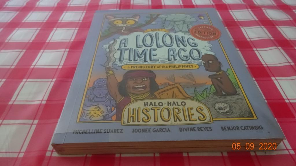 [Used] Halo Halo Histories : A Lolong Time Ago, A Prehistory of the Philippines - Michelline Suarez