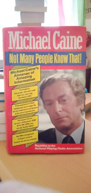 Michael Caine - Not Many People Know That! Michael Caine's Almanac of Amazing Information