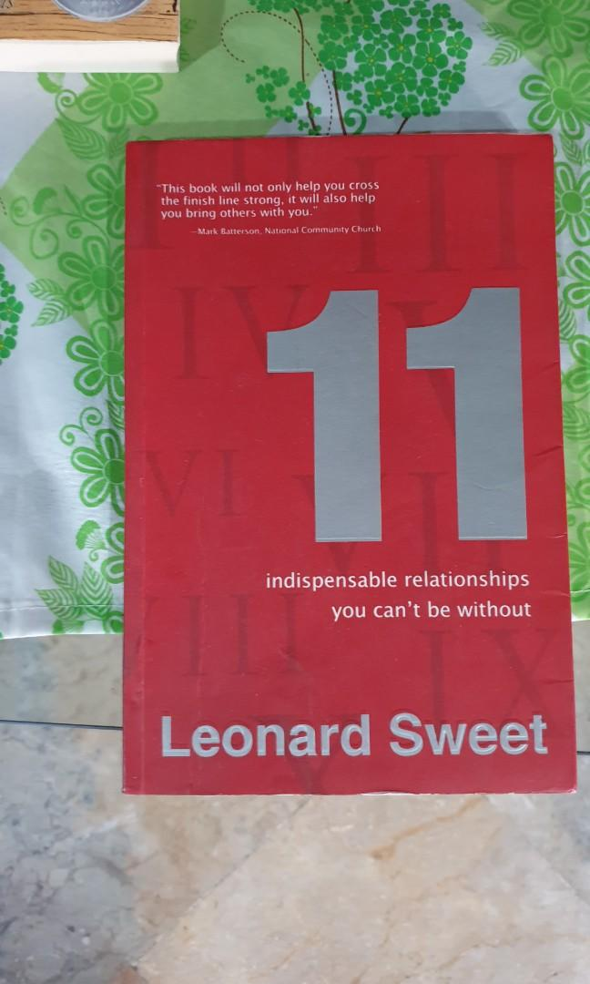 Pre-loved 11 Indispensable Relationships You Can't Be Without by Leonard Sweet
