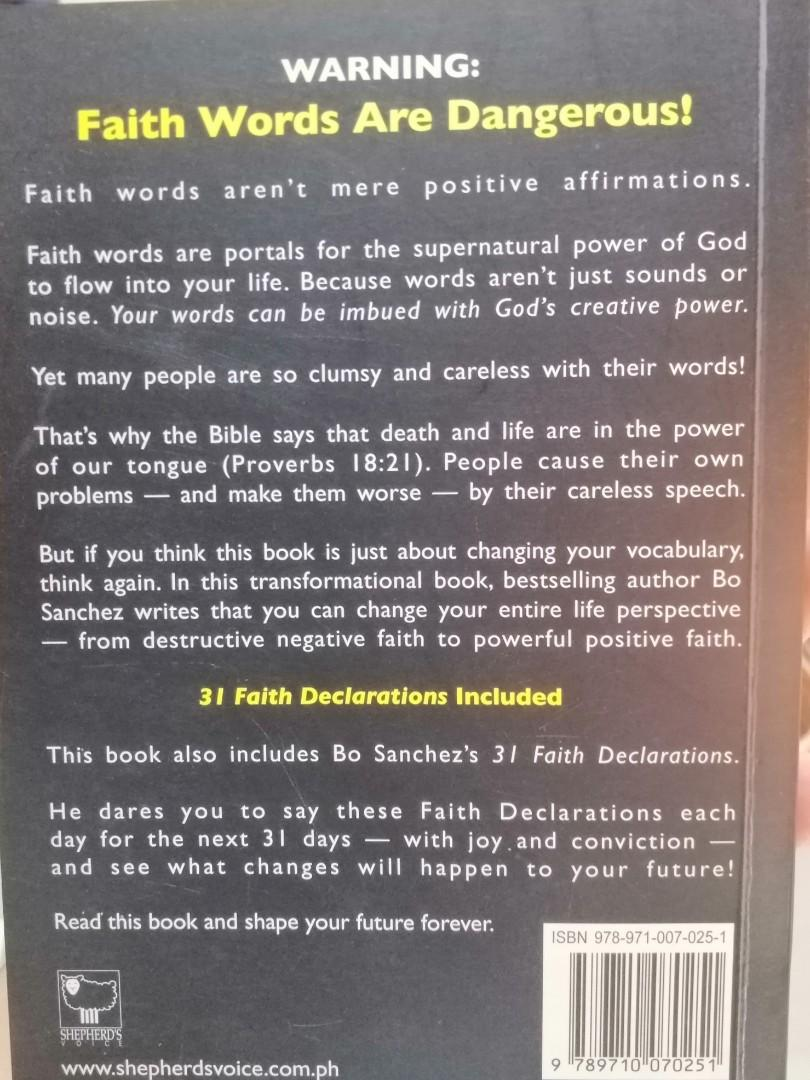 How Your Words Can Change Your World: Use Positive Faith to Create Your Desired Future