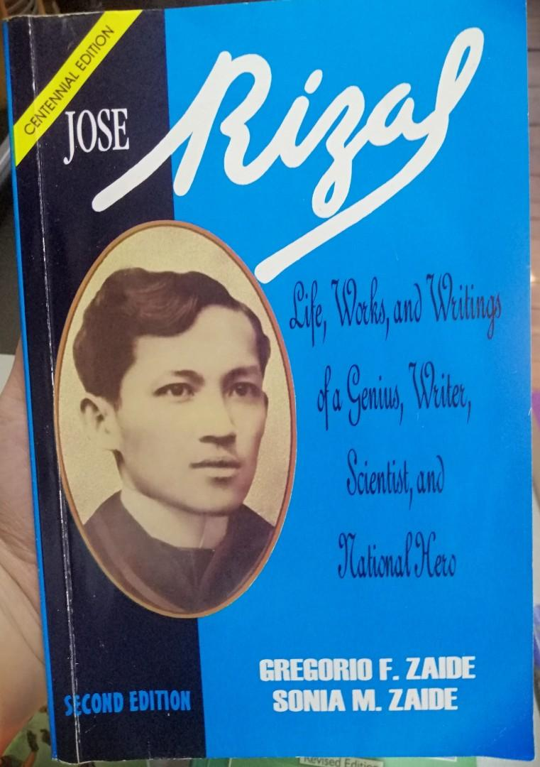 Jose Rizal: Life, Works and Writing of a Genuis, Writer, Scientist and National Hero