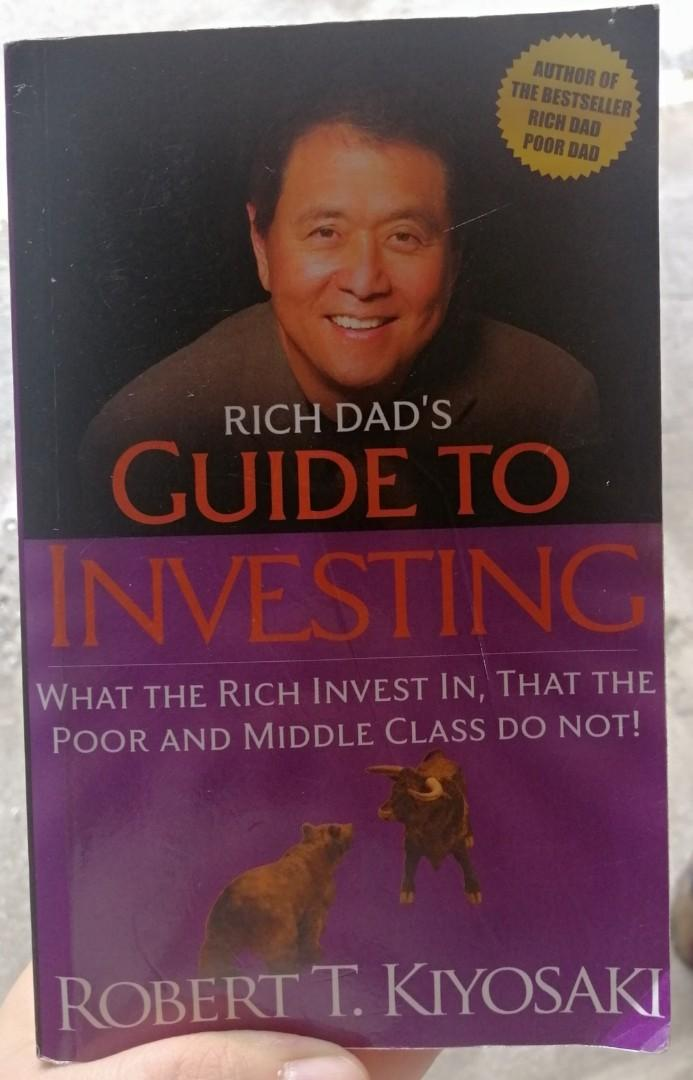 Rich Dad's Guide to Investing: What the Rich Invests In that The Poor and Middle Class Do Not!