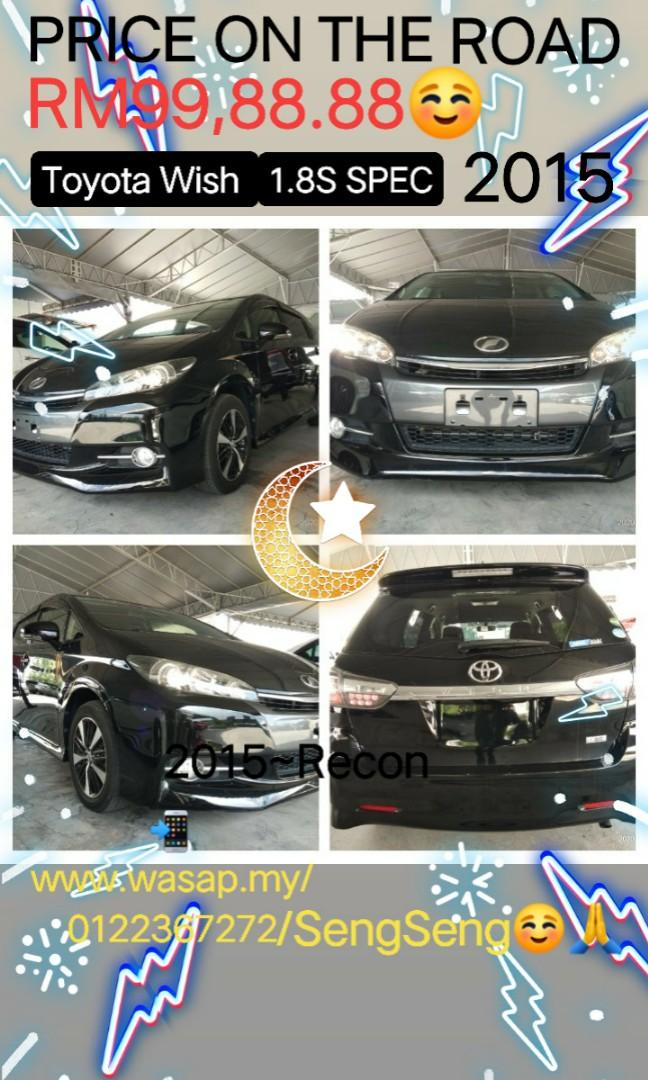 Toyota Wish 1.8S SPEC RECOND2015~New unregistered  ON THE ROAD👍 PRICE~RM99,888.88 📲www.wasap.my/+60122367272/SengSeng☺🙏