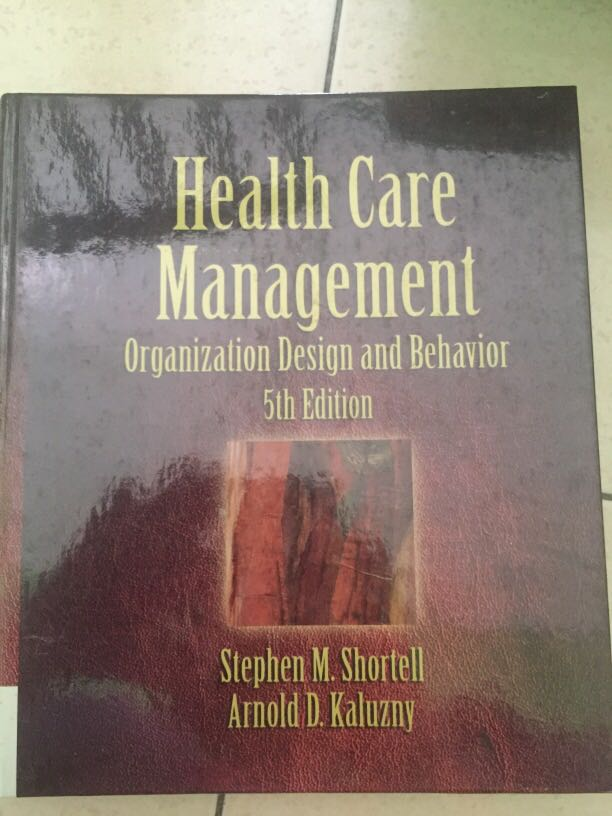 Health Care Management Organization Design And Behaviour Textbooks On Carousell
