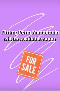 Fitting Form Mannequin will be available soon!