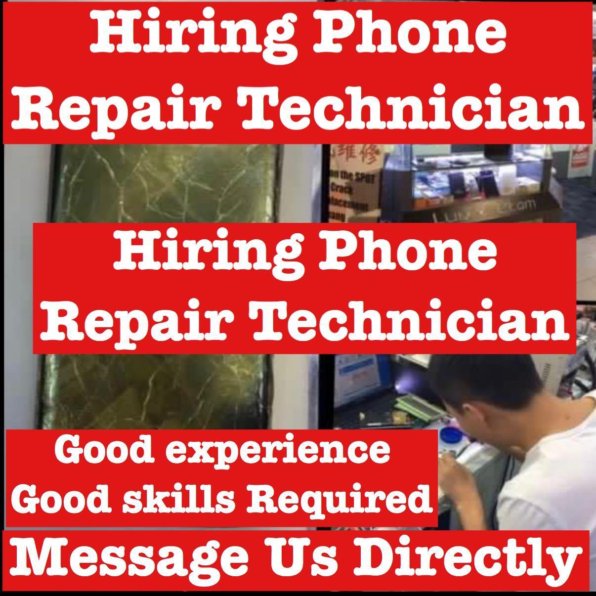 Hiring Phone Repair Technician Job , Experience needed