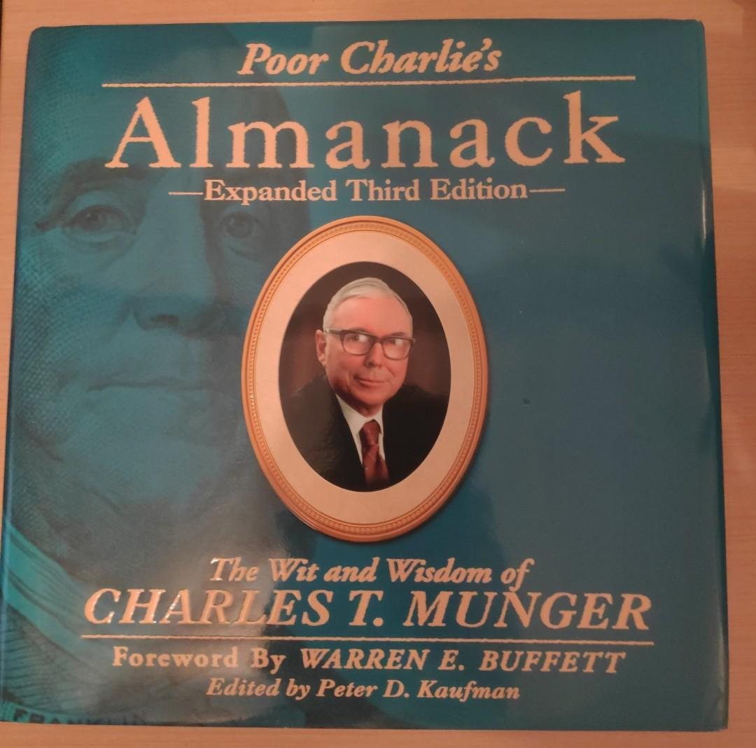Poor Charlie's Almanack: The Wit and Wisdom of Charles T. Munger, Expanded Third Edition (Warren Buffett)