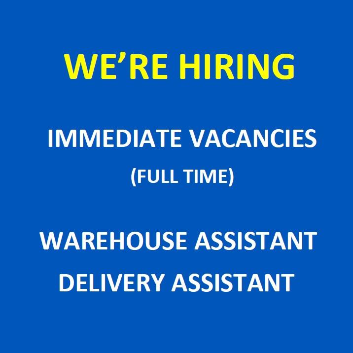 Full Time - Warehouse Assistant / Delivery Assistant @ East