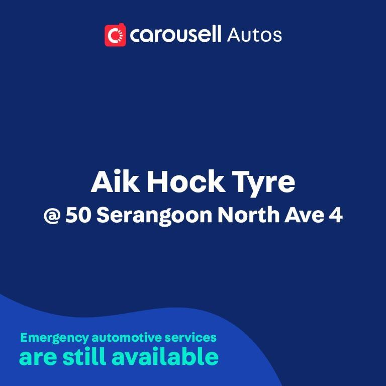 Aik Hock Tyre - Emergency automotive services still available