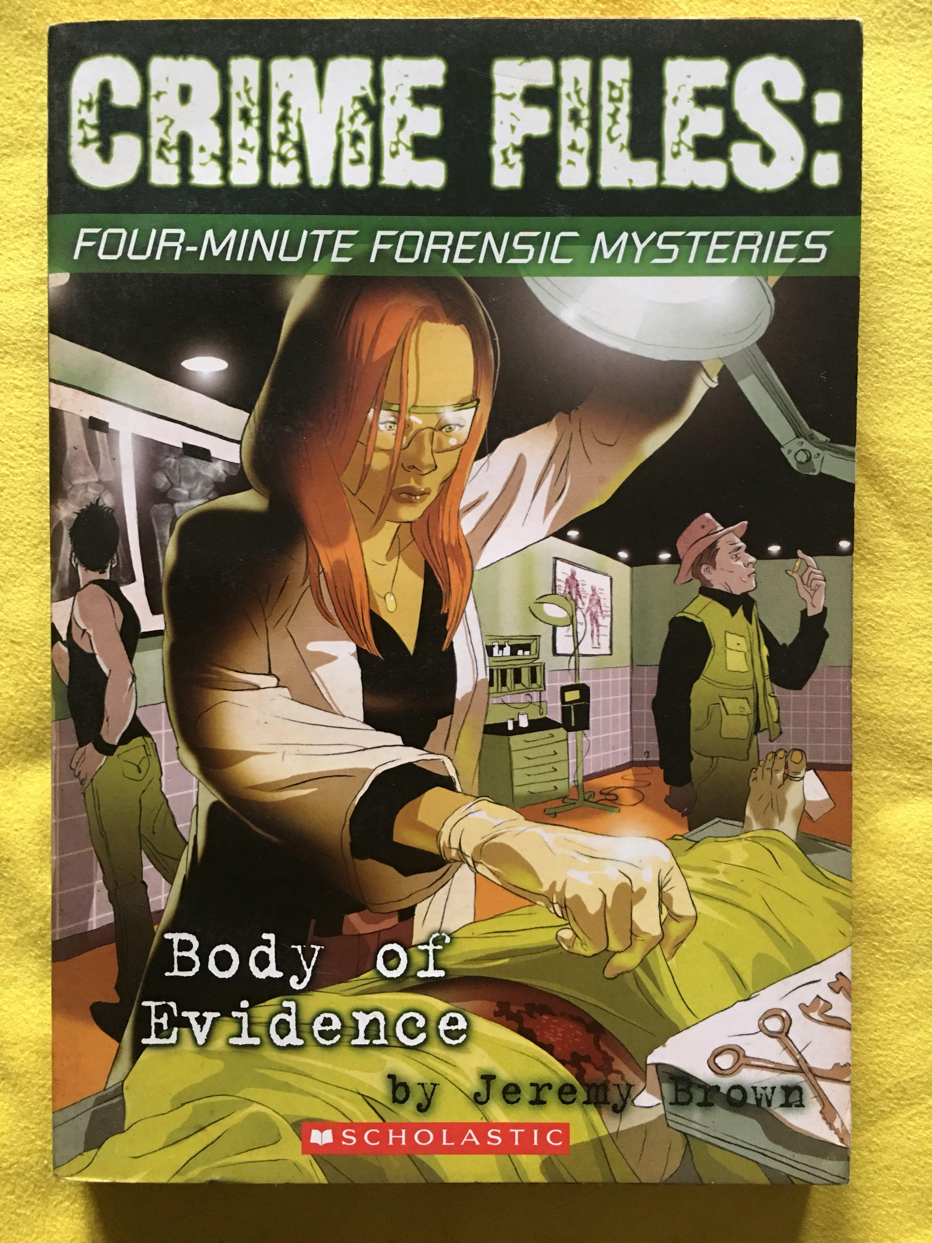 Crime Files: Four Minute Forensic Mysteries - Body of Evidence - Jeremy Brown - Scholastic - Preloved