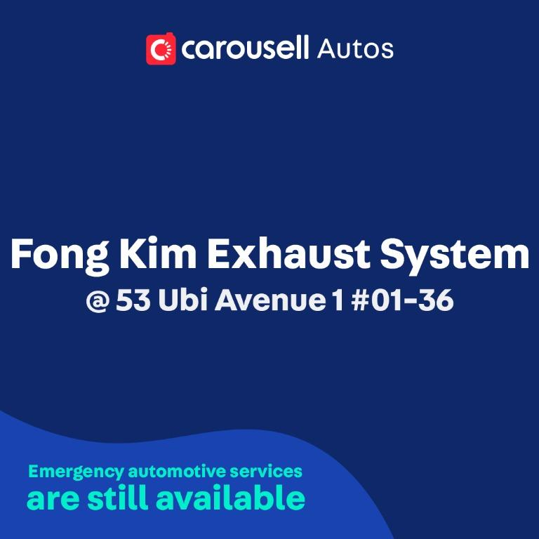 Fong Kim Exhaust System - Emergency automotive services still available
