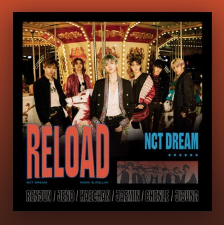 [UPCOMING STOCK] NCT Dream Reload (4th mini album)