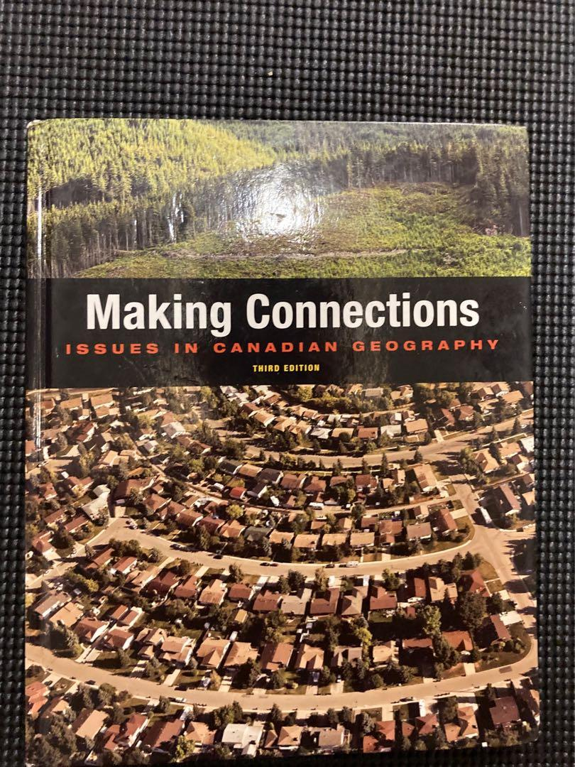 Making Connections: Issues in Canadian Geography, 3RD