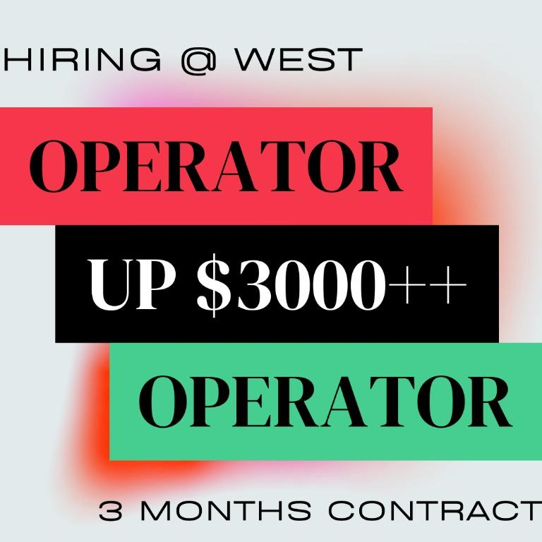 Operator (4343 | 3 Months | Up $3000++ | No Exp Req | West)