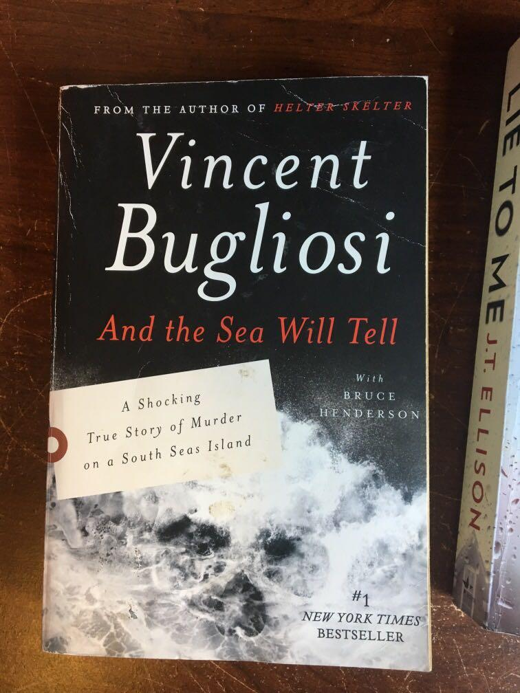 Vincent bugliosi and the sea will tell book