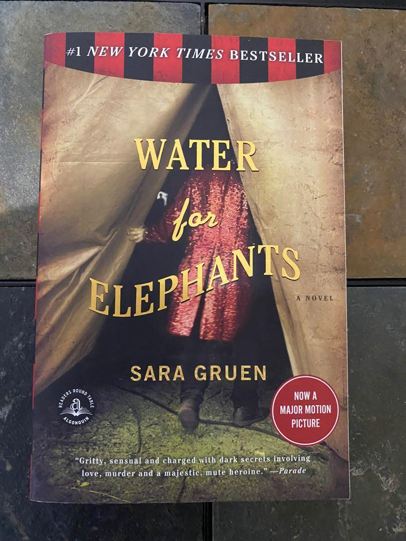 Water for Elephants- Sara Gruen