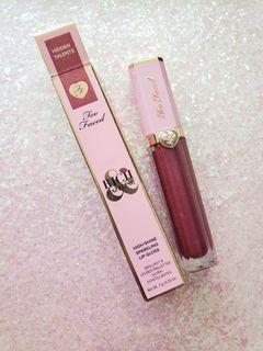 Too faced gloss