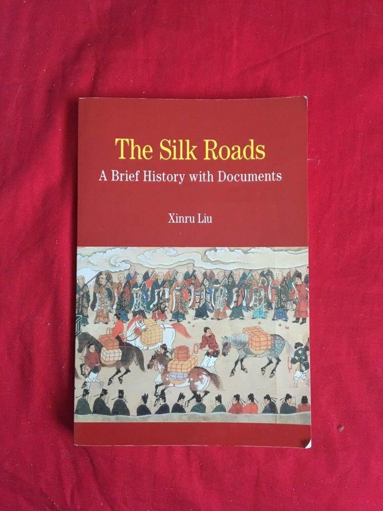 The silk roads documents book by Xinru liu