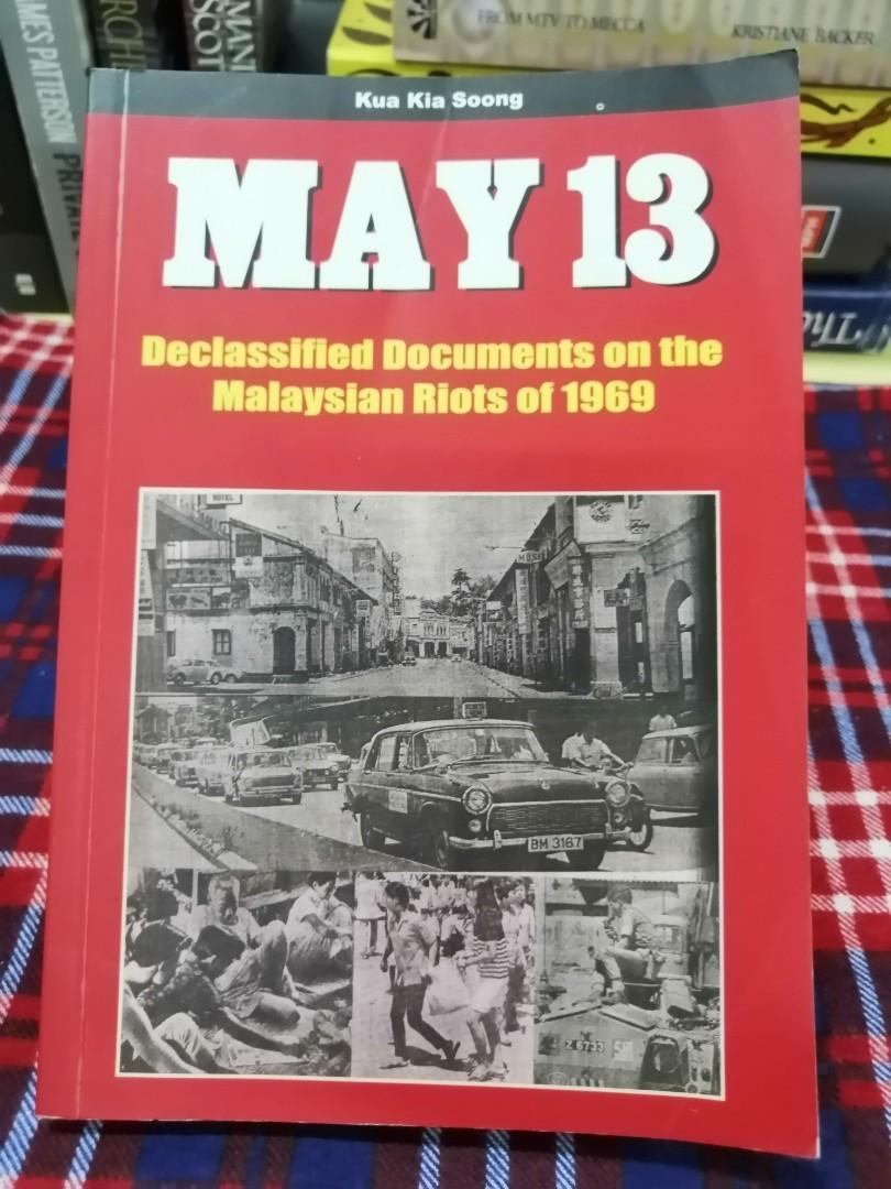 Eng May 13 Declassified Documents On The Malaysian Riots Of 1969 Books Stationery Books On Carousell