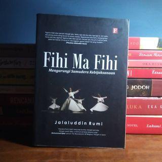 Fihi Ma Fihi - Jalaluddin Rumi