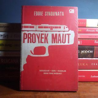 Proyek Maut - Eddie Sindunata