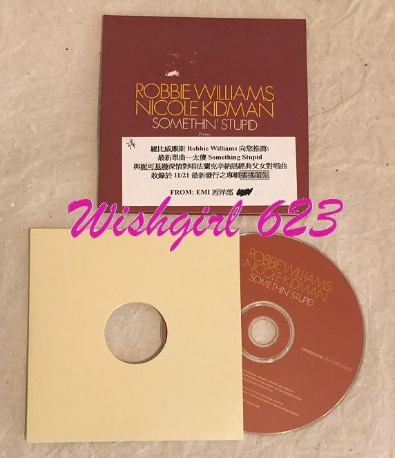 羅比威廉斯&妮可基嫚『Somethin' Stupid』官方宣傳單曲CD (市面無售)~ Robert Williams