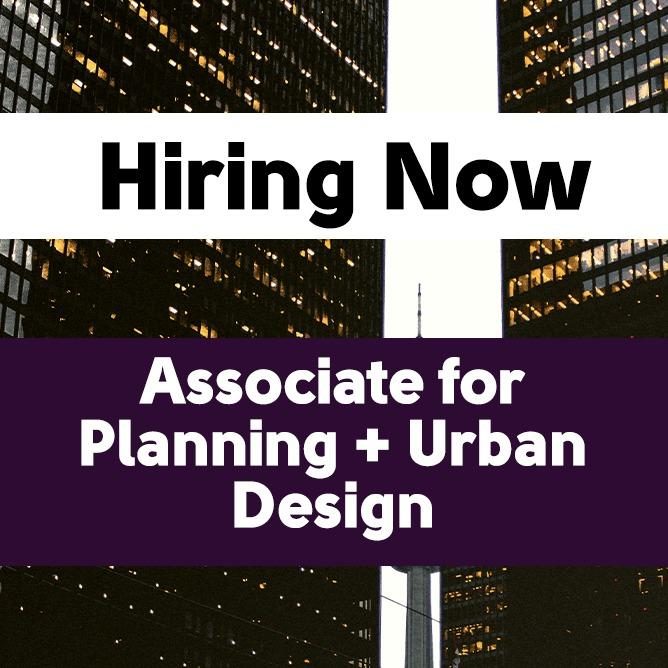 Associate / Senior Associate for Planning + Urban Design