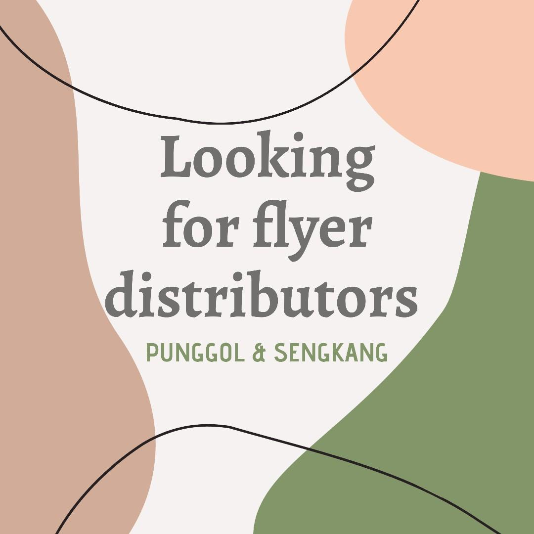 Flyer Distributors Wanted
