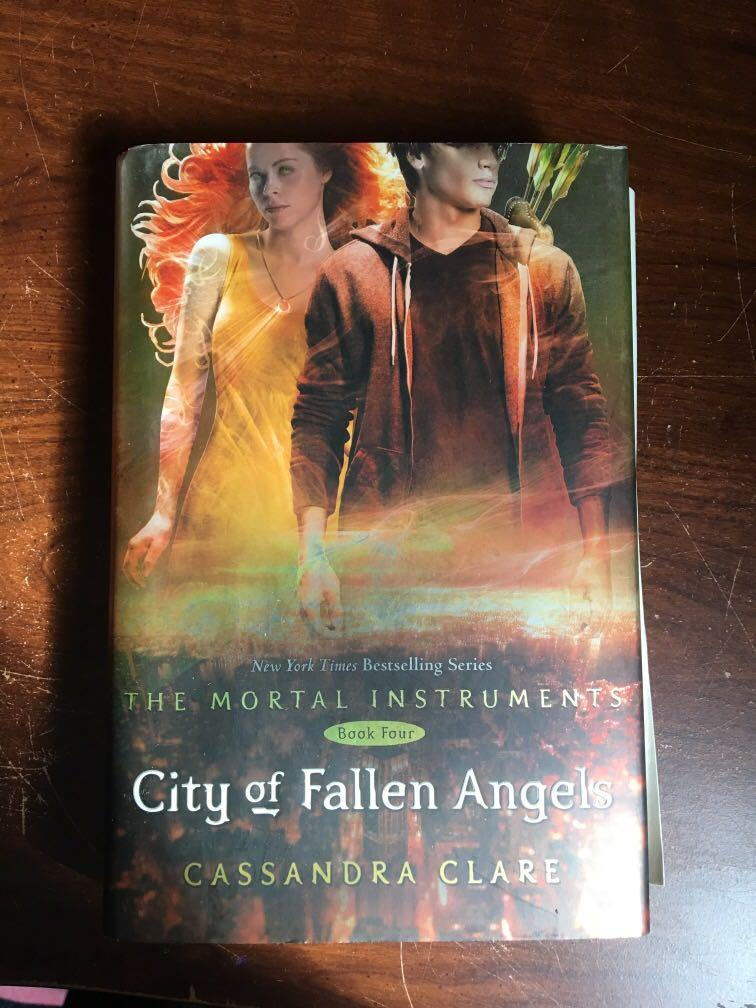 The mortal instruments city of fallen angels book 4 by Cassandra Claire